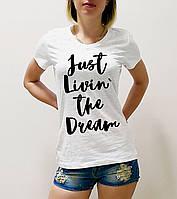 "Женская футболка ""Just living the dream"""