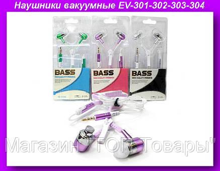 Наушники вакуумные EV-301-302-303-304,Наушники EV-301, фото 2