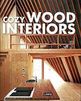 Cozy Wood Interiors/ Уютные интерьеры из дерева