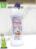 Жидкость для мытья туалетов (Океан) Prava 0,75 л