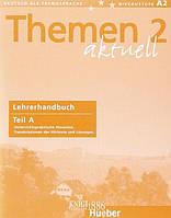 Книга для учителя (часть А) «Themen Aktuell», уровень 2, Hartmut Aufderstrabe, Heiko Bock, Mechthild Gerdes | Hueber