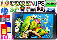 Крутой планшет телефон , 12 ядер, 10.1'',GPS, 2 sim, 3G, IPS
