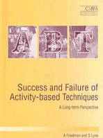 A. Friedman Success and Failure of Activity-Based Techniques