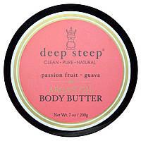 Deep Steep, Аргановое масло для тела, с гуавой и маракуйей, 7 унций (200 г)