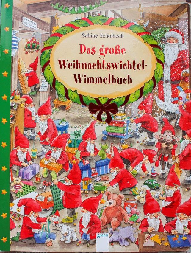 Das groe Weihnachtswichtel-Wimmelbuch