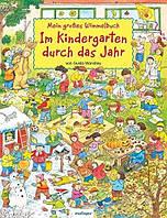 Mein grobes Wimmelbuch - Im Kindergarten durch das Jahr.