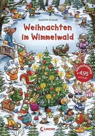 Weihnachten im Wimmelwald. Joachim Krause