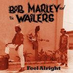 CD-Диск. Bob Marley & The Wailers - Feel Alright. The Collection