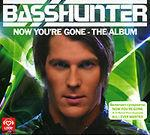 CD-Диск. Basshunter - Now You're Gone