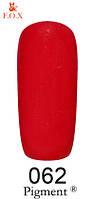 Гель-лак F.O.X Pigment 062 (огненно-красный) 6 мл