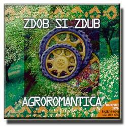 CD-Диск. Zdob Si Zdub - Agroromantica
