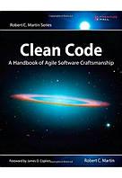 Clean Code: A Handbook of Agile Software Craftsmanship. Robert C. Martin