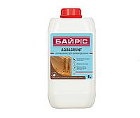 Грунтовка биозащитная БАЙРИС AQUAGRUNT для древесины, 1л