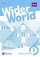 Книга учителя Wider World 1 Teacher's' Book + DVD