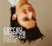 CD диск. Сергей Лазарев  -  Don't Be Fake