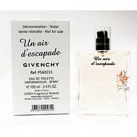 Тестер Givenchy Un Air d'Escapade ( Живанши )