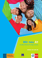 Wir neu A1 Lehrbuch mit audio-CD (Учебник)