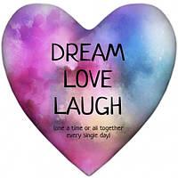 Подушка-сердце Dream Love Laugh