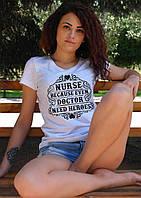 """Женская футболка """"Медсестра, потому что даже врачу нужны герои"""""""