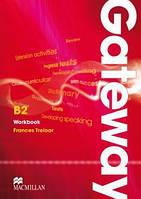 Рабочая тетрадь Gateway B2 Workbook