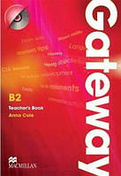 Книга для учителя Gateway B2 Teacher's Book with Test CD