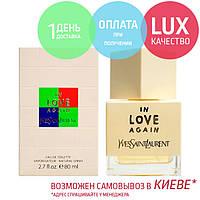 Yves Saint Laurent In love Again. Eau De Toilette 80 ml / Женская Туалетная Вода Ив Сен Лоран 80 мл
