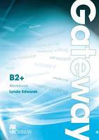 Рабочая тетрадь Gateway B2+ Workbook