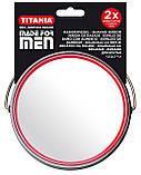 Зеркало косметическое круглое для бритья двустороннее с увеличением х2 на подставке TITANIA art.1500/MEN, фото 9