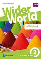 Учебник Wider World 2 Students' Book with MyEnglishLab
