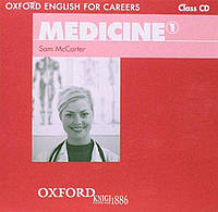 Аудио-диски Oxford English for Careers: Medicine 1, Sam McCarter   OXFORD