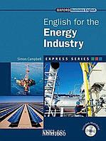 Учебник с диском Express Series English for the Energy Industry, Simon Campbell | OXFORD ()