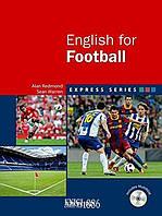 Учебник с диском Express Series English for Football, Alan Redmond | OXFORD ()