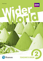 Книга учителя Wider World 2 Teacher's' Book + DVD