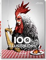 100 Illustrators. Steven Heller and Julius Wiedemann