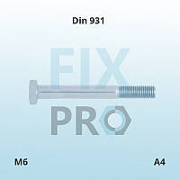 Болт нержавеющий с шестигранной головкой с  неполной резьбой DIN 931 M6 (А4 AISI 316)