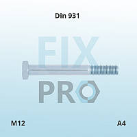 Болт нержавеющий с шестигранной головкой с  неполной резьбой DIN 931 M12 (А4 AISI 316)