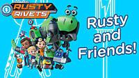 Премьера развивающего анимационного сериала «Расти-механик» (Rusty Rivets ) !