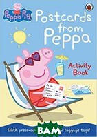Peppa Pig: Postcards from Peppa. Activity book