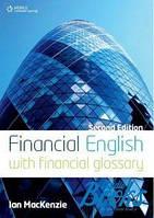 MacKenzie Ian Financial English with financial glossary 2nd edition