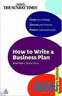 Брайан Финч How to Write a Business Plan