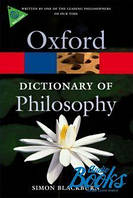 Саймон Блэкберн Oxford Dictionary of Philosophy 2 Edition