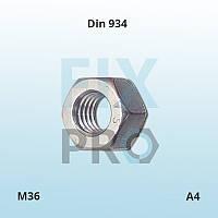 Гайка DIN 934 M36 А4