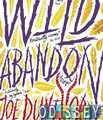 Wild Abandon / Дикая энергия