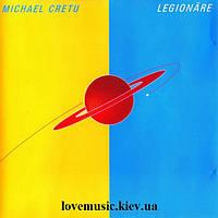 Музыкальный сд диск MICHAEL CRETU Legionare (2002) (audio cd)