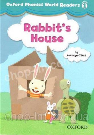 Oxford Phonics World Readers 1 Rabbit's House / Адаптированная книга для чтения, фото 2
