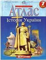"""Атласи з історії 7 клас """"Історія УКРАЇНИ"""""""