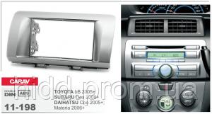 Переходная рамка Toyota bB 2005+ / SUBARU Dex 2008+ / DAIHATSU Coo 2005+; Materia 2006-2011 CARAV 11-198