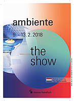 AMBIENTE 2018 - международная выставка. Франкфурт-на-Майне, Германия