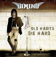 CD 'DiMino -2015- Old Habits Die Hard'