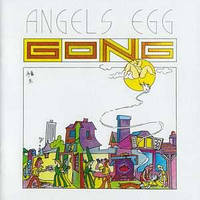 CD 'Gong -1973- Angels Egg (Radio Gnome Invisible Part II)'